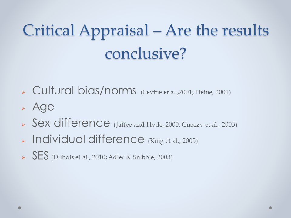 Critical Appraisal – Are the results conclusive.