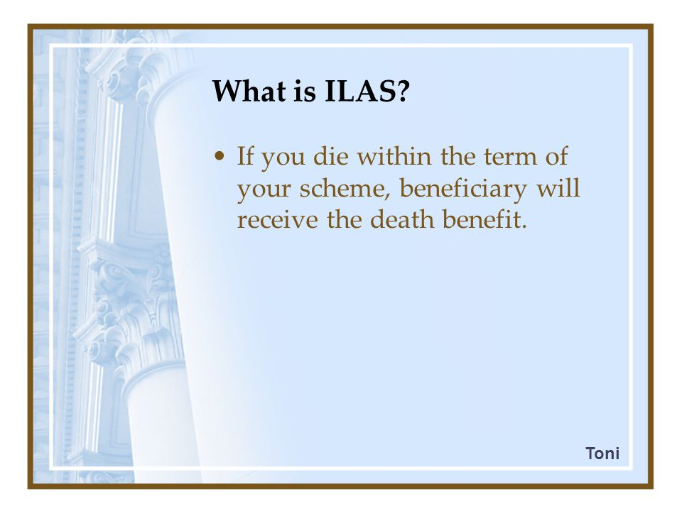 What is ILAS.