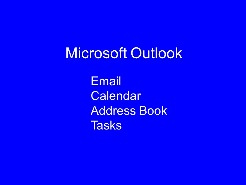 Microsoft Outlook Email Calendar Address Book Tasks
