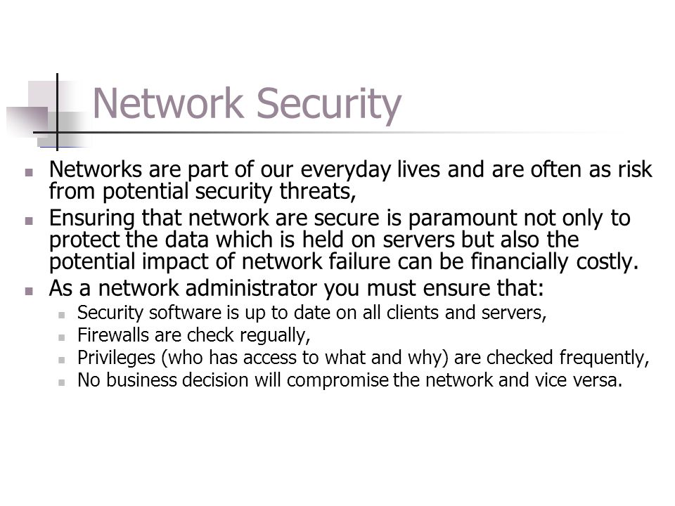 Network Security Networks are part of our everyday lives and are often as risk from potential security threats, Ensuring that network are secure is pa