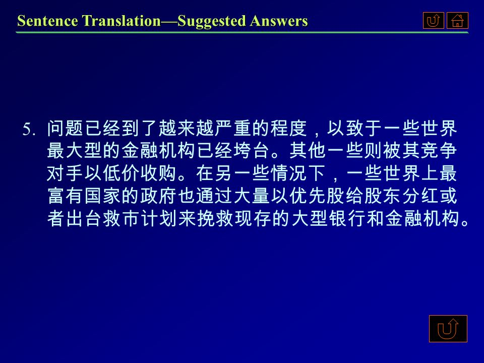 Sentence Translation—Suggested Answers 3. 3.