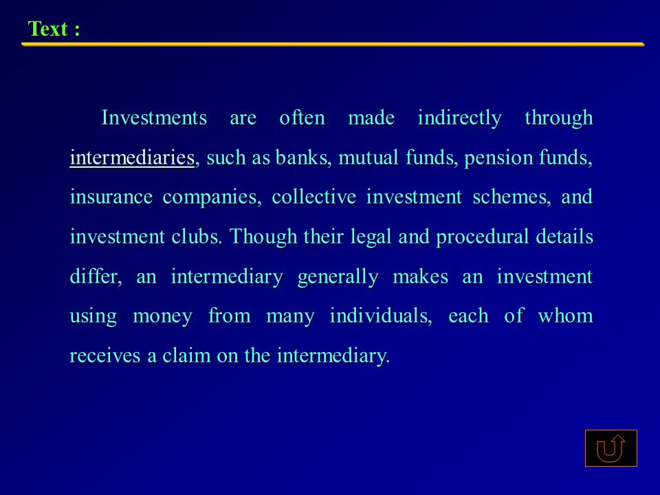 Types of financial investments include shares, other equity investment, and bonds (including bonds denominated in foreign currencies).
