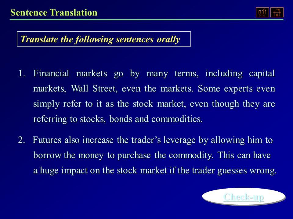Translate the following sentences orally Sentence Translation 1.