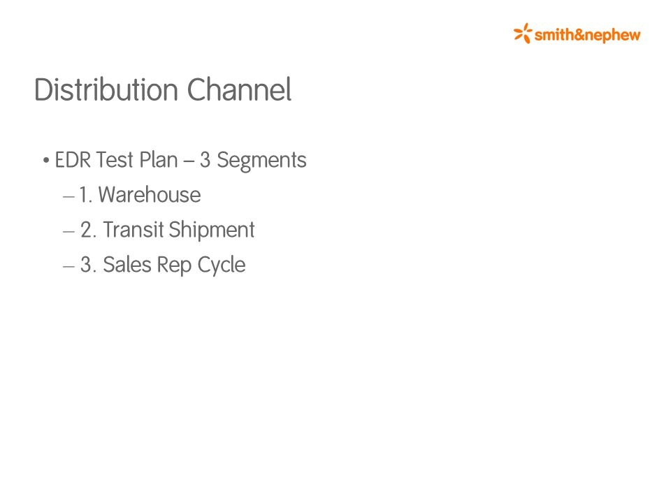 Distribution Channel EDR Test Plan – 3 Segments – 1.