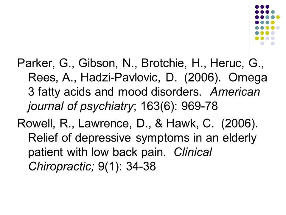 Parker, G., Gibson, N., Brotchie, H., Heruc, G., Rees, A., Hadzi-Pavlovic, D.