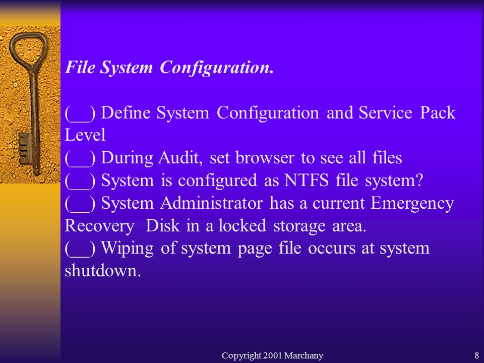 Copyright 2001 Marchany8 File System Configuration.