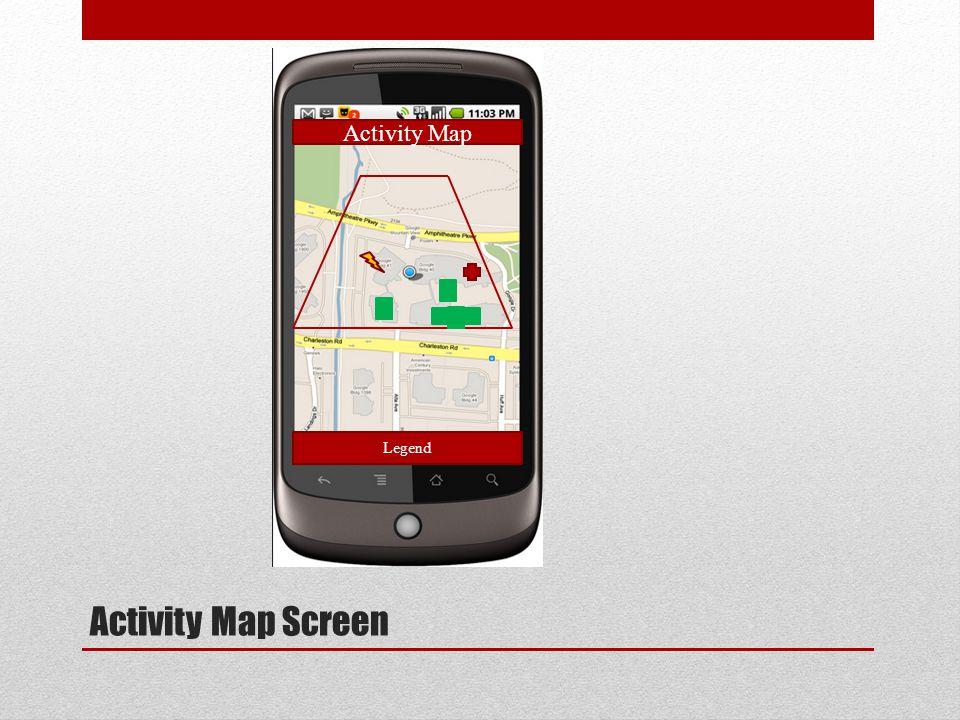 Activity Map Screen Activity Map Legend