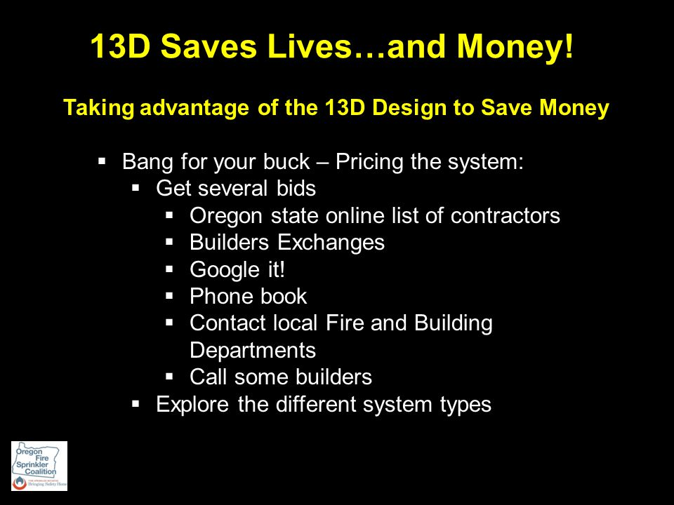 13D Saves Lives…and Money.
