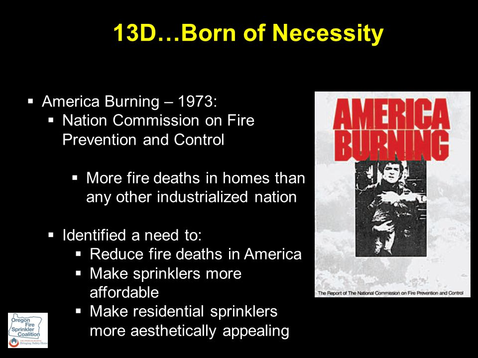  America Burning – 1973 Brought about:  NFIRS - National Fire Incident Reporting System  USFA – US Fire Administration  NFA – National Fire Academy And….