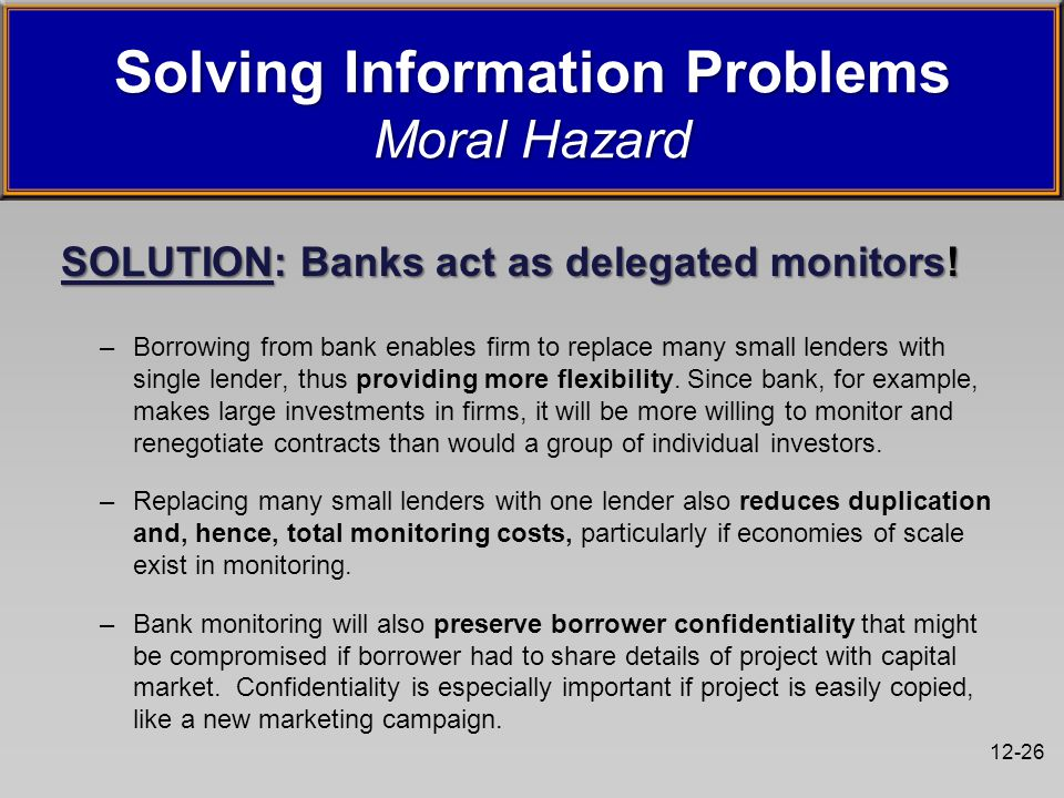12-26 SOLUTION: Banks act as delegated monitors.