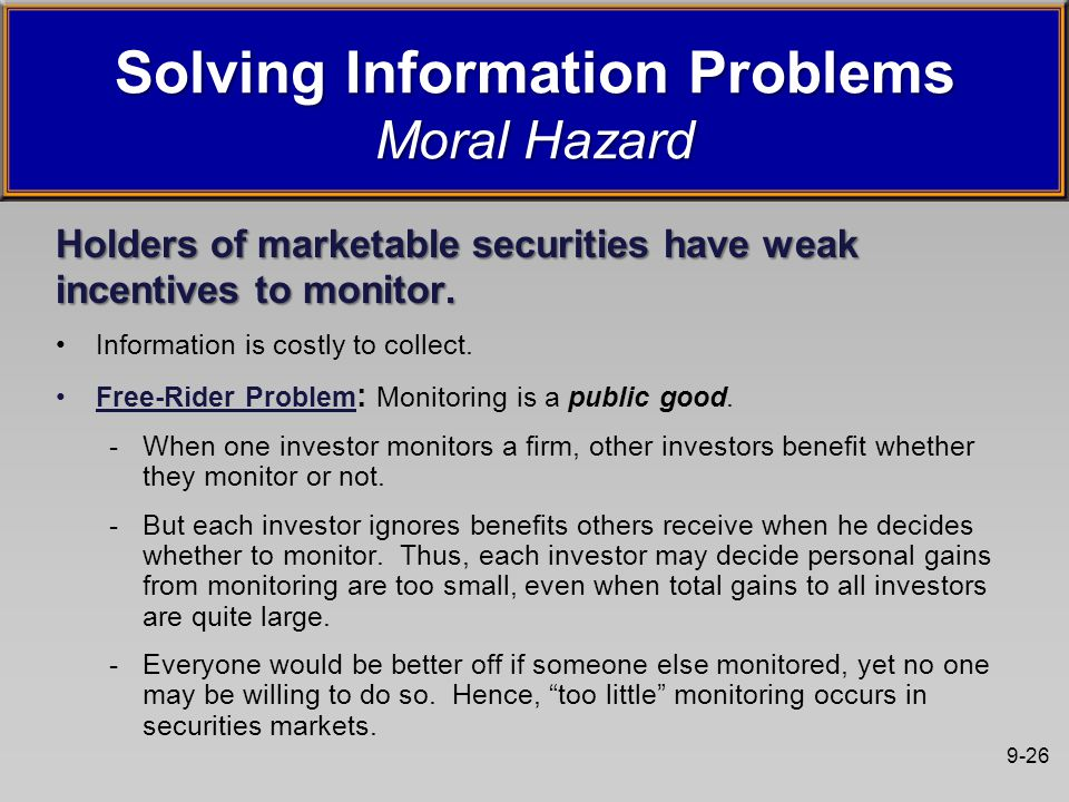 9-26 Holders of marketable securities have weak incentives to monitor.