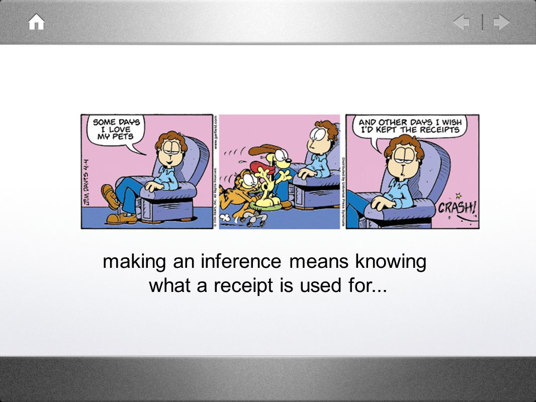 making an inference means knowing what a receipt is used for...