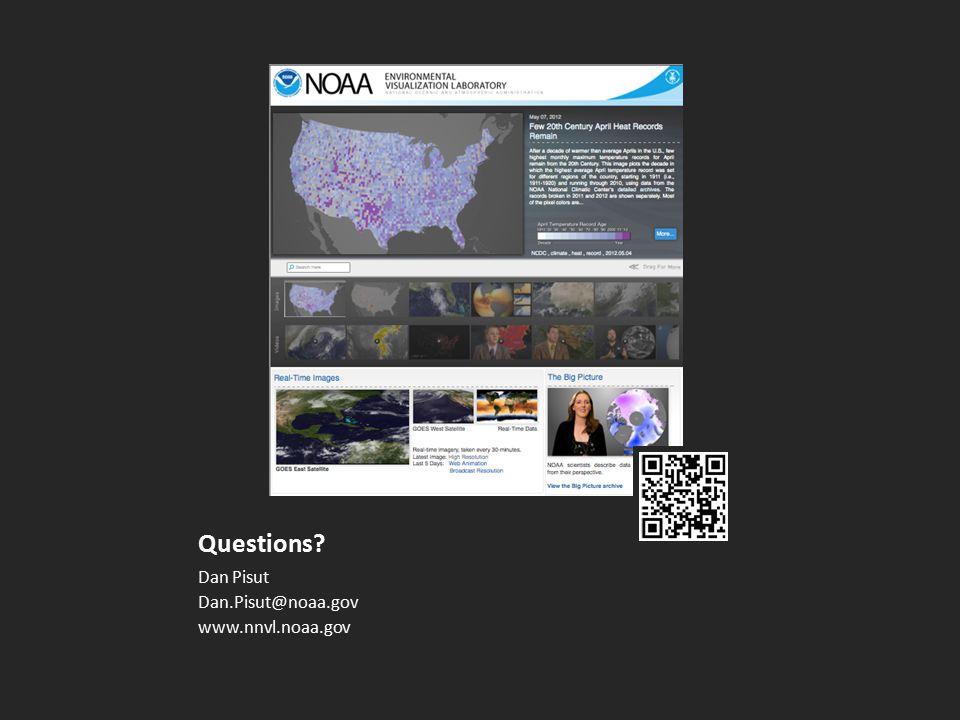 Questions Dan Pisut Dan.Pisut@noaa.gov www.nnvl.noaa.gov