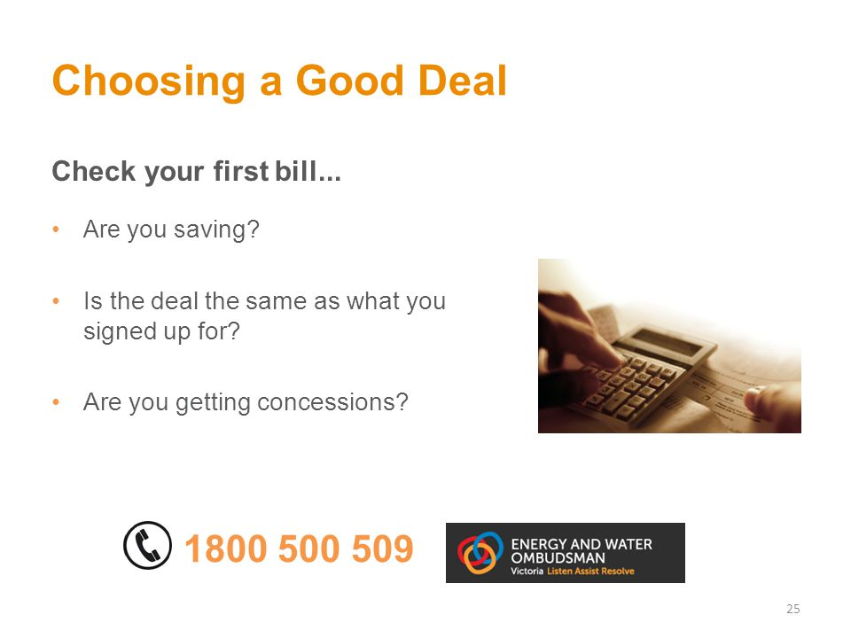Choosing a Good Deal Check your first bill... Are you s aving.