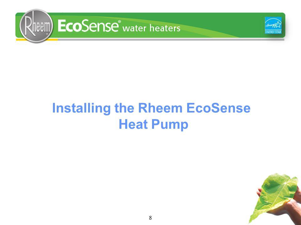 Installing the Rheem EcoSense Heat Pump 8