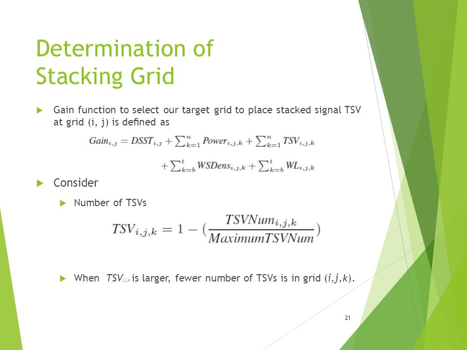 Determination of Stacking Grid  Gain function to select our target grid to place stacked signal TSV at grid (i, j) is defined as  Consider  Number o