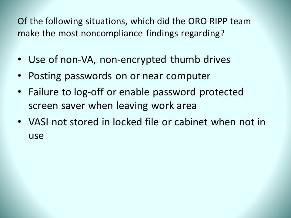 Of the following situations, which did the ORO RIPP team make the most noncompliance findings regarding.