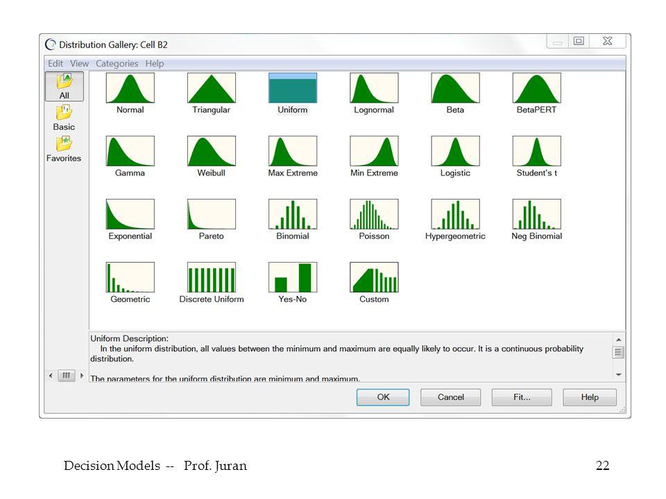 Decision Models -- Prof. Juran22