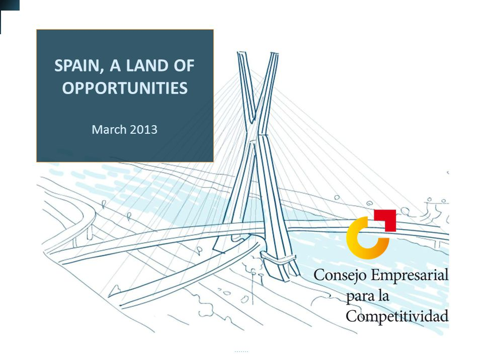 Contents 01 Executive summary 01 02 03 05 04 05 Doubts about Spain begin to dissipate Spain: a success story Economic outlook, 2013-14 32 Spain must continue driving through reforms 05