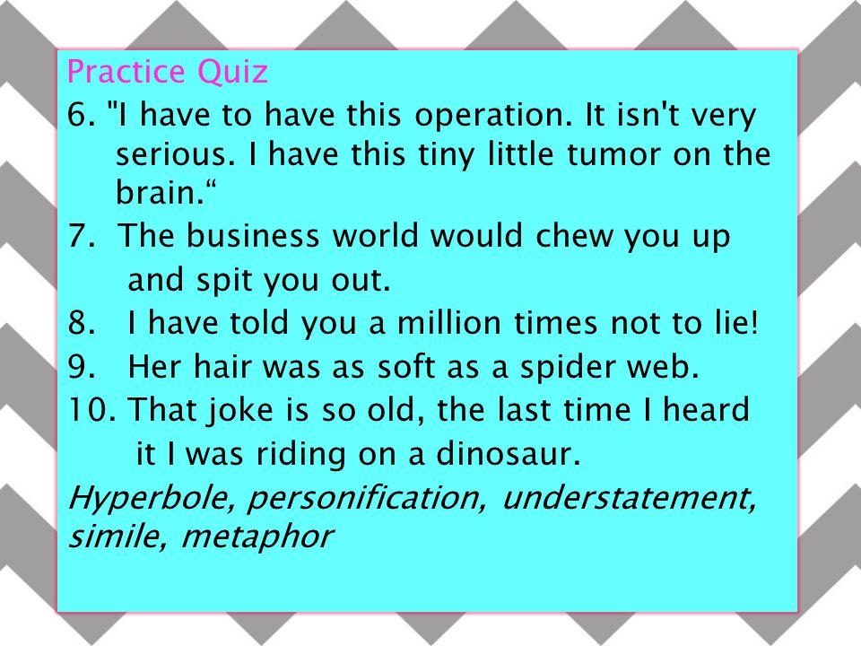 Practice Quiz 6.