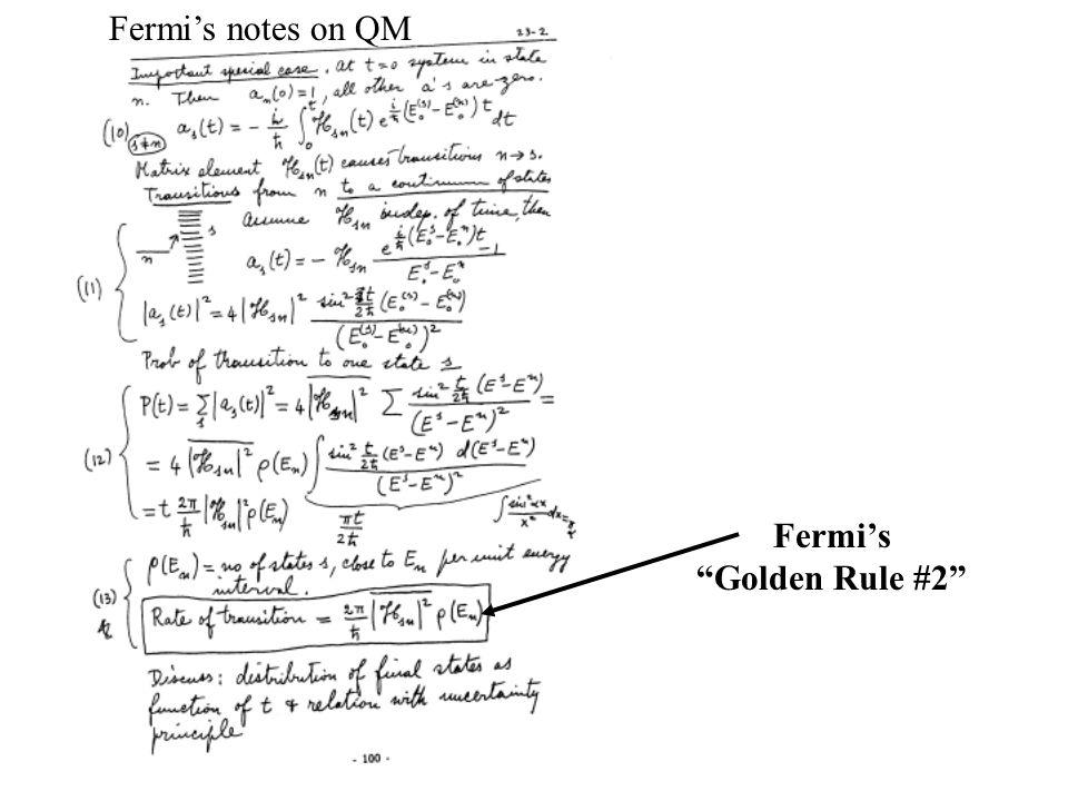 Fermi's Golden Rule #2 Fermi's notes on QM