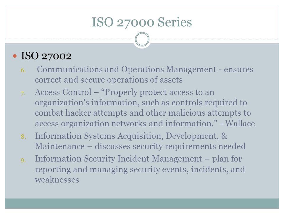 ISO 27000 Series ISO 27002 6.