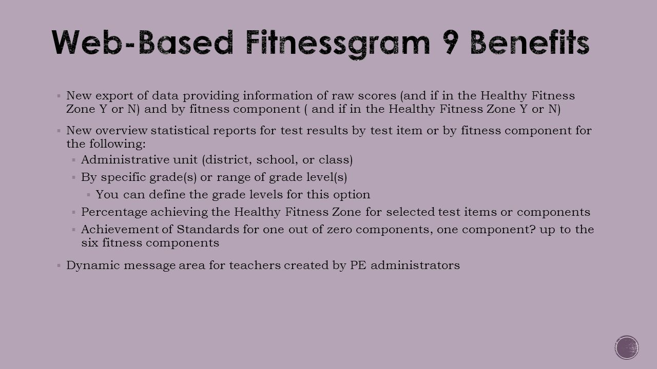  New export of data providing information of raw scores (and if in the Healthy Fitness Zone Y or N) and by fitness component ( and if in the Healthy