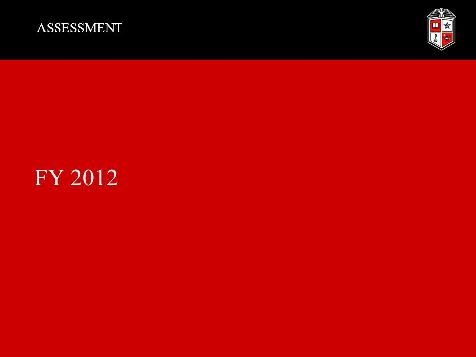 ASSESSMENT FY 2012