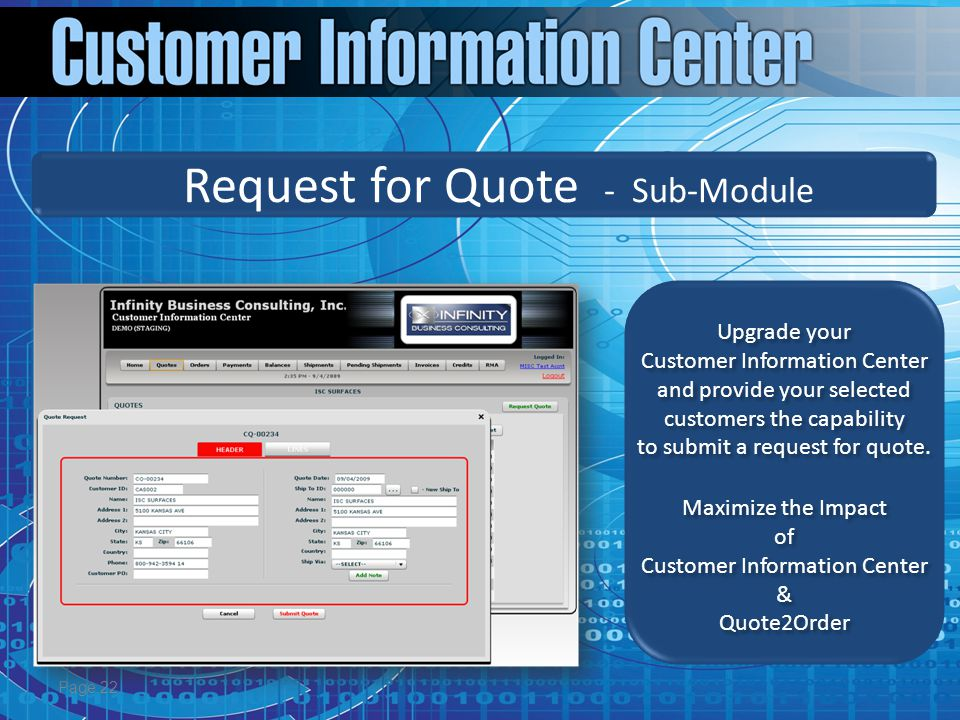 Page 22 Upgrade your Customer Information Center and provide your selected customers the capability to submit a request for quote.