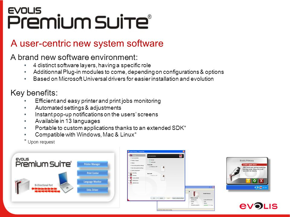 A user-centric new system software A brand new software environment: 4 distinct software layers, having a specific role Additionnal Plug-in modules to