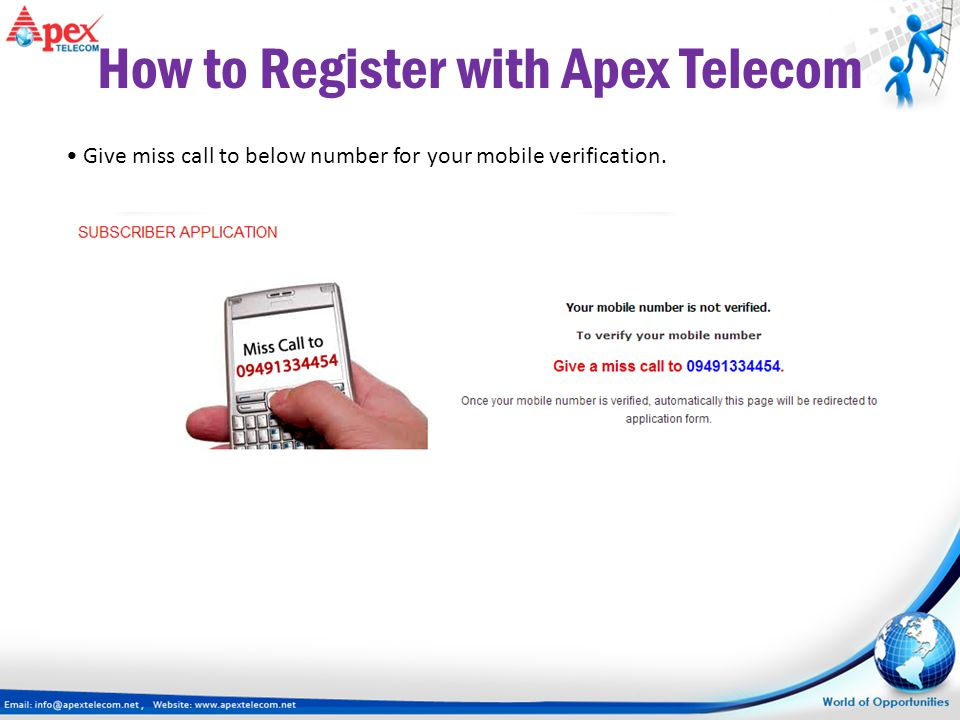 How to Register with Apex Telecom Give miss call to below number for your mobile verification.