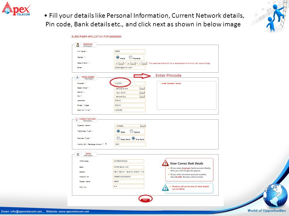 Fill your details like Personal Information, Current Network details, Pin code, Bank details etc., and click next as shown in below image