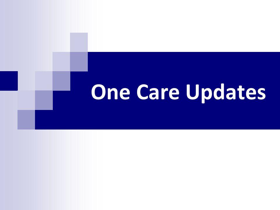 One Care Updates