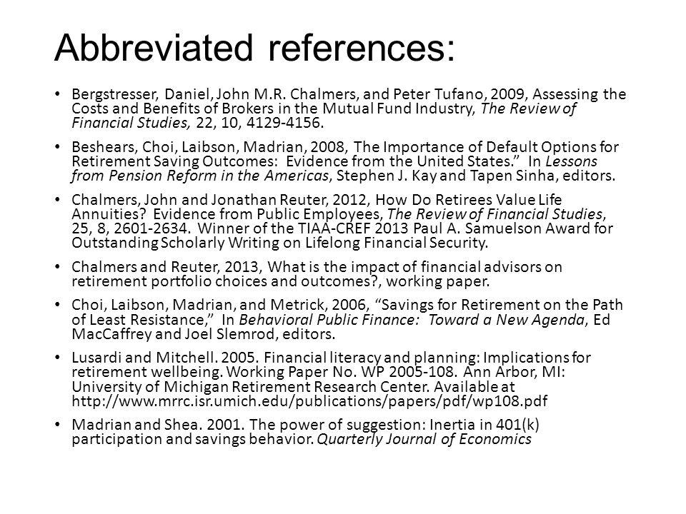 Abbreviated references: Bergstresser, Daniel, John M.R.