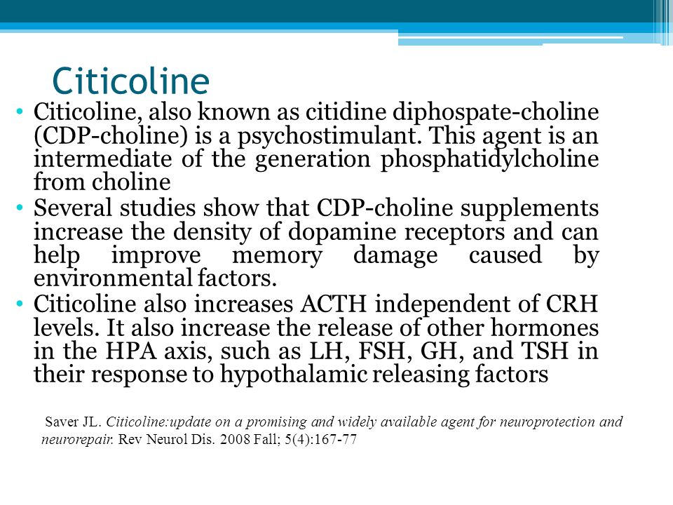 Citicoline Citicoline, also known as citidine diphospate-choline (CDP-choline) is a psychostimulant.