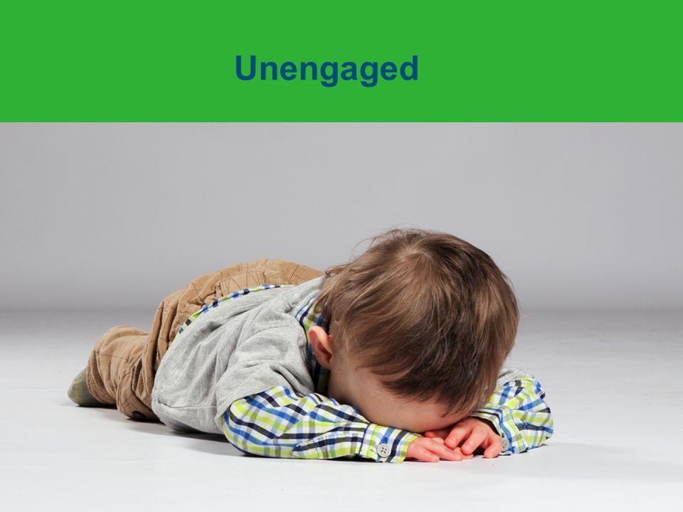 Unengaged