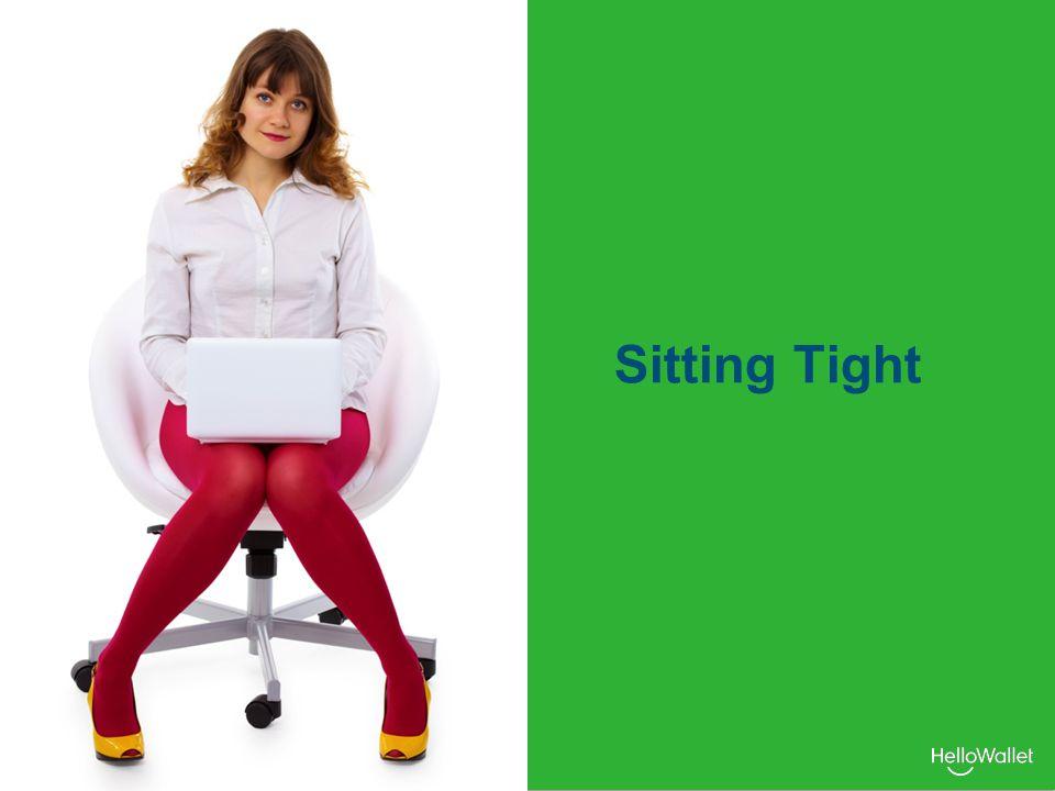 Sitting Tight