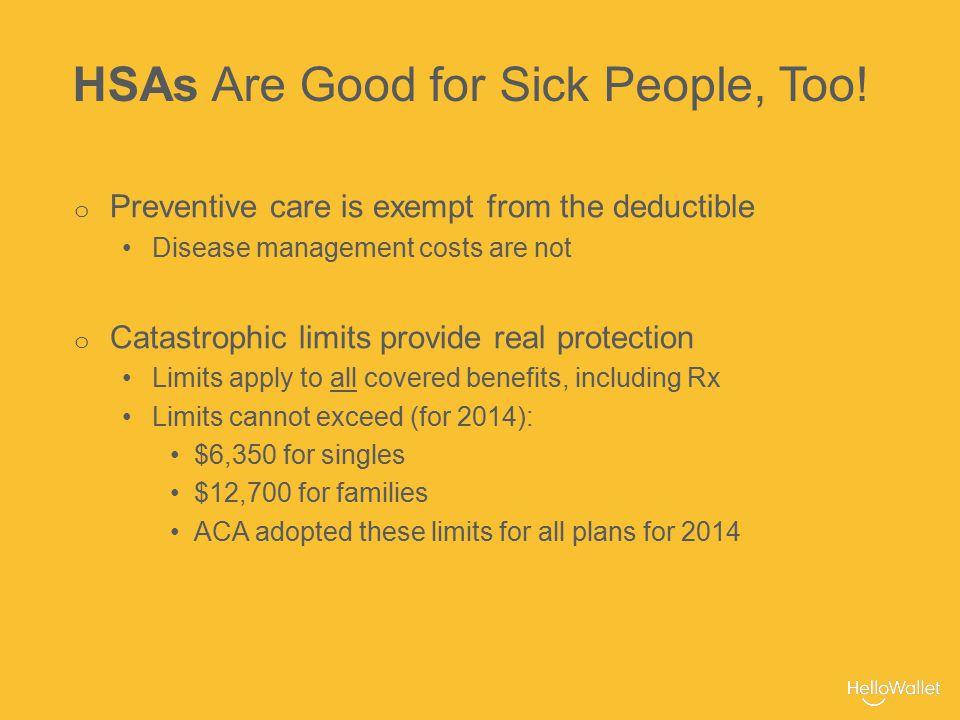 HSA vs. ACA Limits: 2015 $6,450 $6,600 $12,900 $13,200