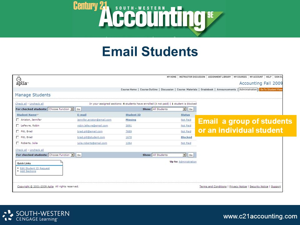 www.c21accounting.com Email Students Email a group of students or an individual student