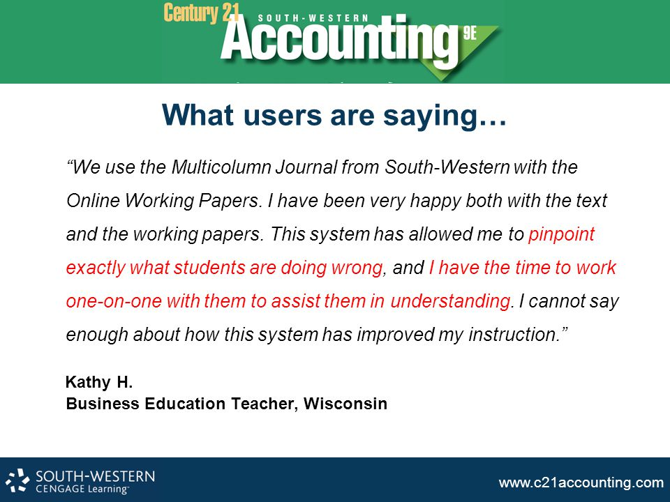 www.c21accounting.com Smart Text Entry Smart Text Entry decreases data entry errors and ensures accurate grading Misspelled word.
