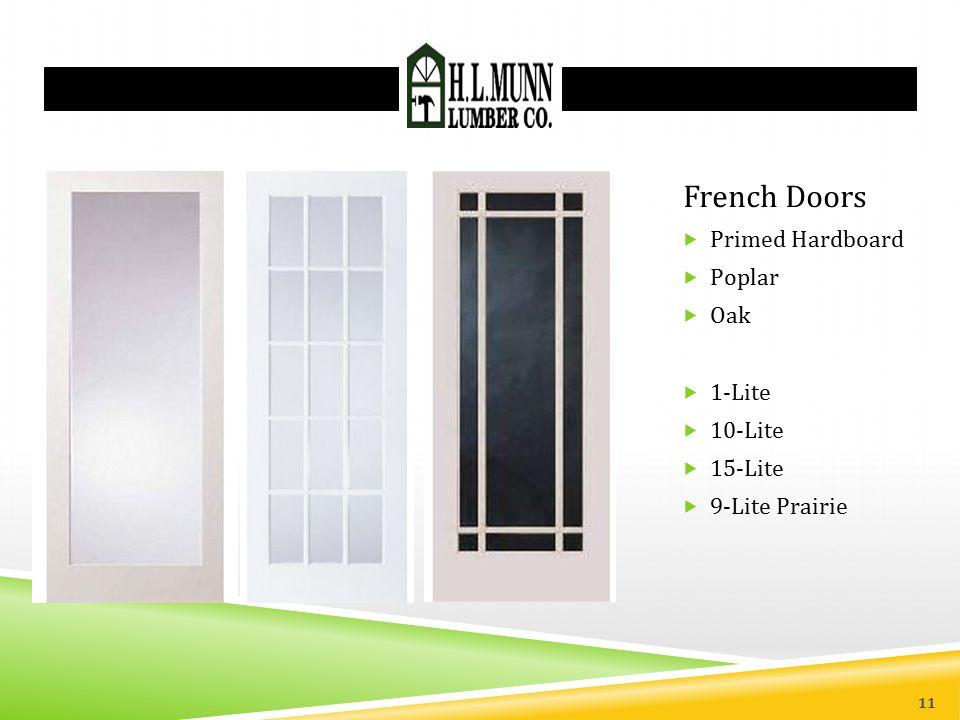 French Doors  Primed Hardboard  Poplar  Oak  1-Lite  10-Lite  15-Lite  9-Lite Prairie 11
