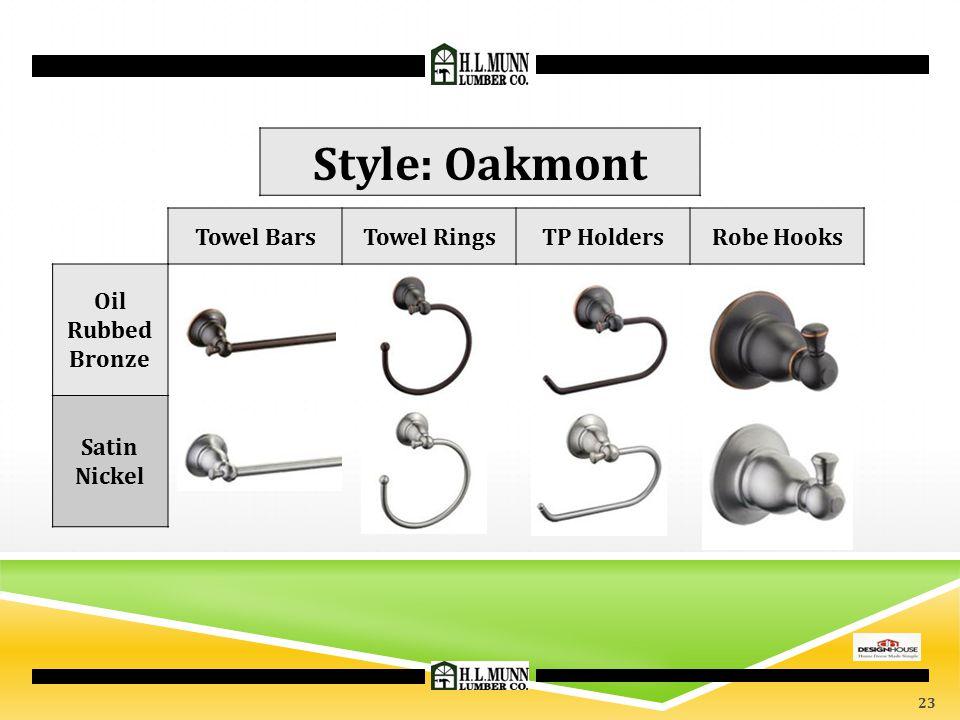 Towel BarsTowel RingsTP HoldersRobe Hooks Oil Rubbed Bronze Satin Nickel Style: Oakmont 23
