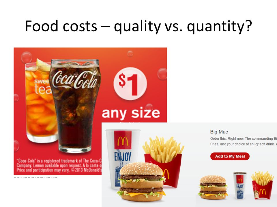 Food costs – quality vs. quantity?