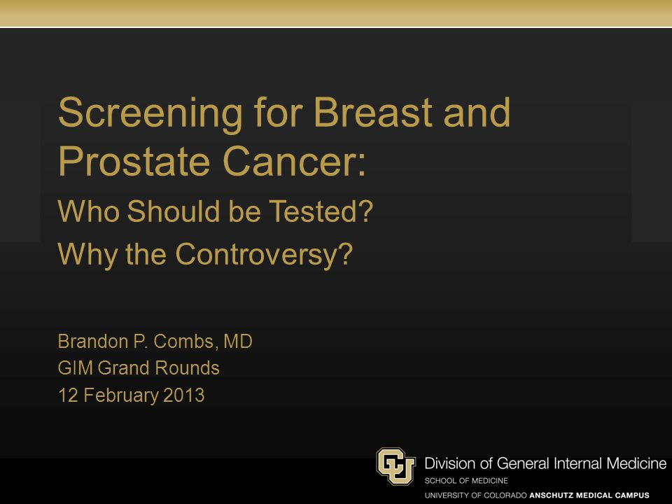 Screening for Breast and Prostate Cancer: Who Should be Tested.