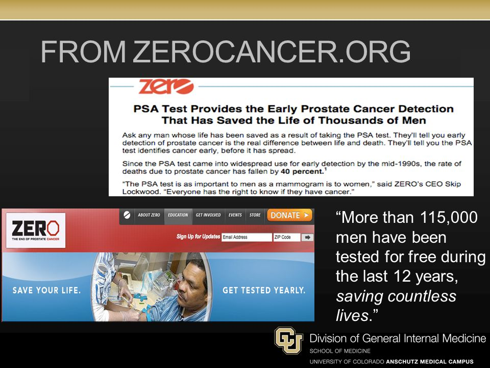 FROM ZEROCANCER.ORG More than 115,000 men have been tested for free during the last 12 years, saving countless lives.