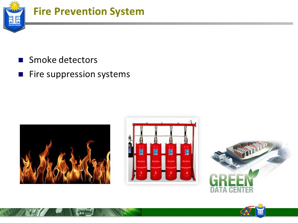 Fire Prevention System Smoke detectors Fire suppression systems