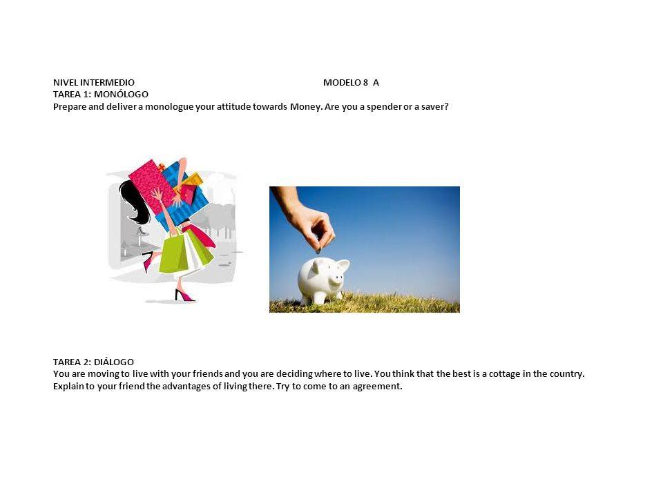 NIVEL INTERMEDIO MODELO 8 B TAREA 1: MONÓLOGO Prepare and deliver a monologue the means of transport you often use.