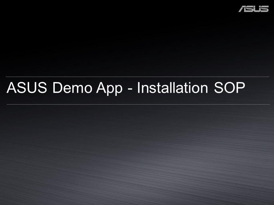 ASUS Demo App - Installation SOP
