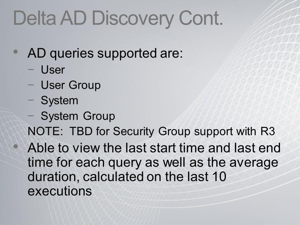 Delta AD Discovery Cont.