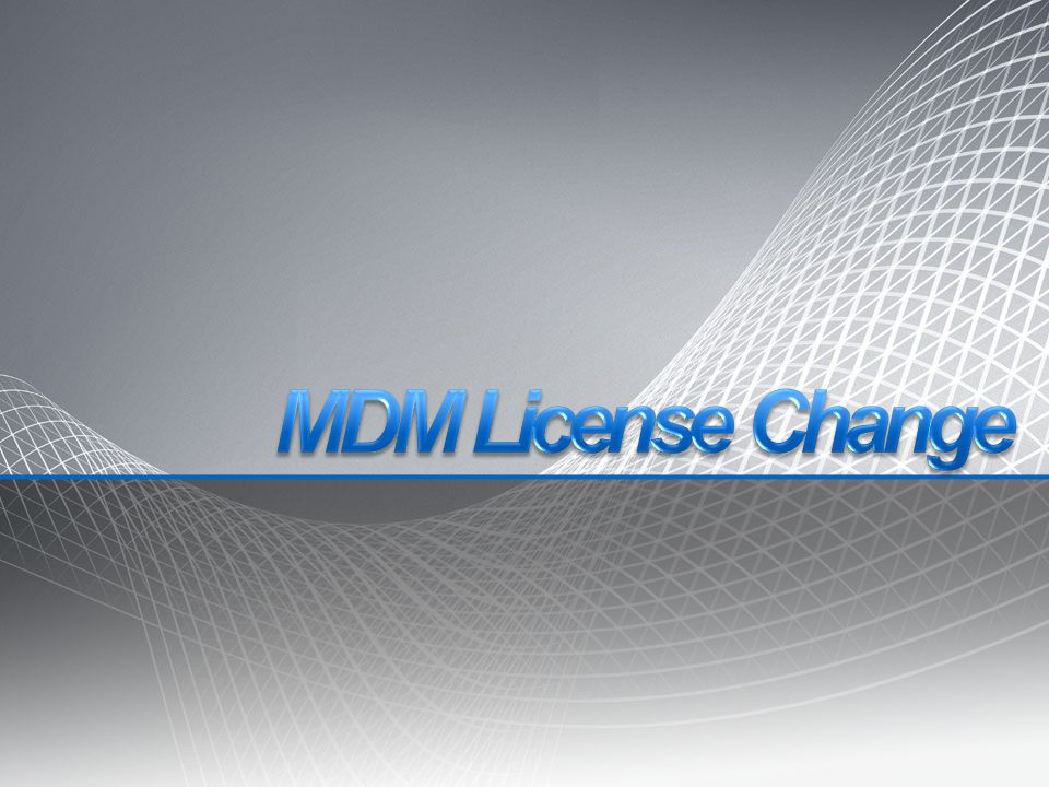 MDM License License details should be available by the end of September.